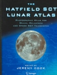 The Hatfield SCT Lunar Atlas: Photographic Atlas For Meade, Celestron And Other SCT Telescopes (Hardcover)