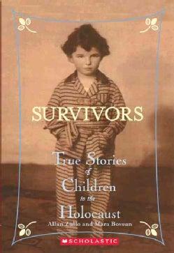 Survivors: True Stories Of Children In The Holocaust (Paperback)