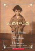 Survivors: True Stories Of Children In The Holocaust (Paperback)