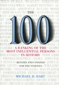 The 100: A Ranking of the Most Influential Persons in History (Paperback)