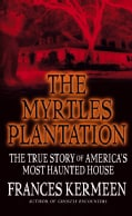 The Myrtles Plantation (Paperback)