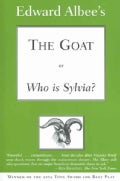The Goat Or, Who Is Sylvia: Notes Toward A Definition Of Tragedy (Paperback)
