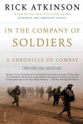 In The Company Of Soldiers: A Chronicle Of Combat (Paperback)
