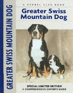 Greater Swiss Mountain Dog (Hardcover)