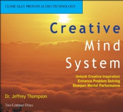 Creative Mind System: Discover Your Inner Genius Spark New INsight and Vision Free Your Own Artistic Expression (CD-Audio)
