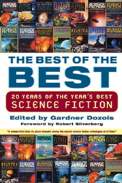 The Best Of The Best: 20 Years Of The Year's Best Science Fiction (Paperback)