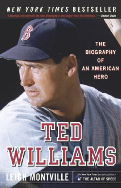 Ted Williams: The Biography Of An American Hero (Paperback)