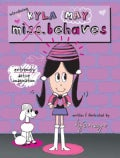 Introducing Kyla May Miss. Behaves (Paperback)