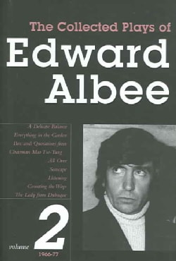 Collected Plays Of Edward Albee, 1966-1977: A Delicate Balance Everything in the Garden Box and Quotations from C... (Hardcover)