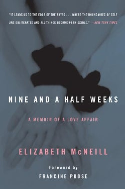 Nine and a Half Weeks: A Memoir of a Love Affair (Paperback)