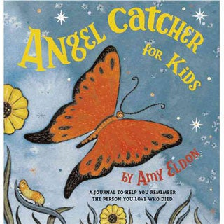 Angel Catcher for Kids: A Journal to Help You Remember the Person Who Died (Hardcover)