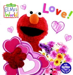 Elmo's World: Love! (Board book)