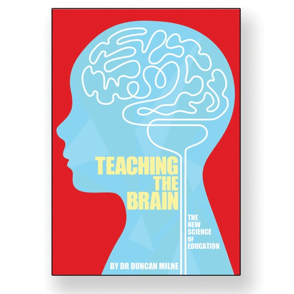 Junior Learning Teaching the Brain: The New Science of Education Book