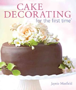 Cake Decorating For The First Time (Paperback)