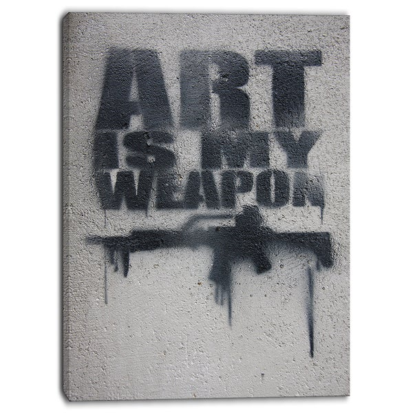Designart - Art is My Weapon - Contemporary Artwork
