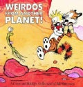 Weirdos from Another Planet: A Calvin and Hobbes Collection (Paperback)