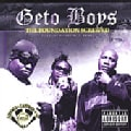 Geto Boys - The Foundation Screwed (Parental Advisory)