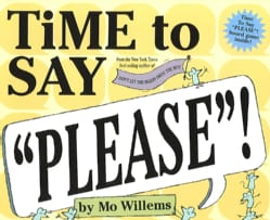 "Time to Say ""Please""! (Hardcover)"