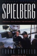 Spielberg: The Man, the Movies, the Mythology (Paperback)