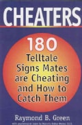 Cheaters: 180 Telltale Signs Mates Are Cheating and How to Catch Them (Paperback)