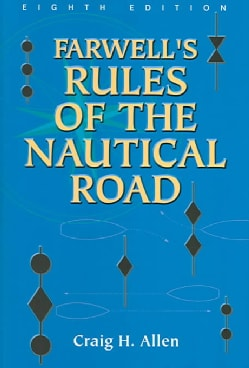 Farwell's Rules Of The Nautical Road (Hardcover)