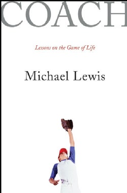 Coach: Lessons On The Game Of Life (Hardcover)