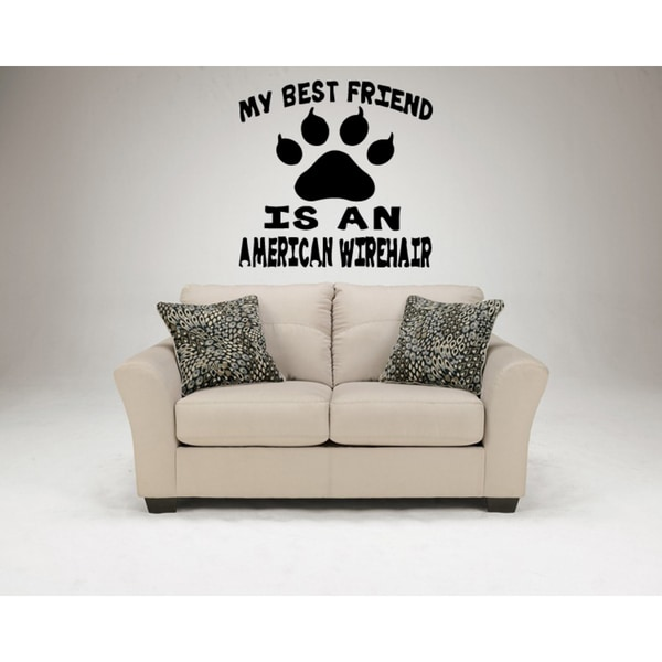 My best friend American Wirehair Breed Cat Wall Art Sticker Decal
