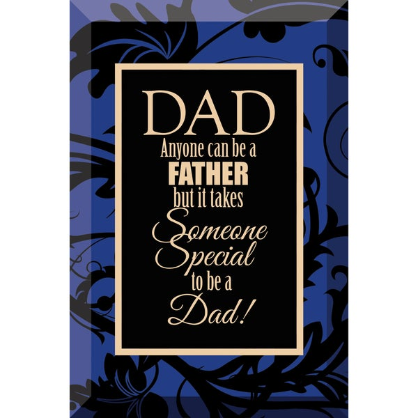 Dexsa Dad, Anyone Beveled Glass Plaque with Easel