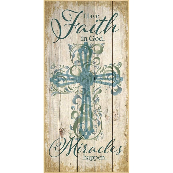 Dexsa Have Faith In God. Miracles Wood Plaque
