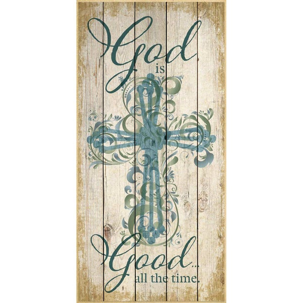 Dexsa God Is Good All The Time Wood Plaque