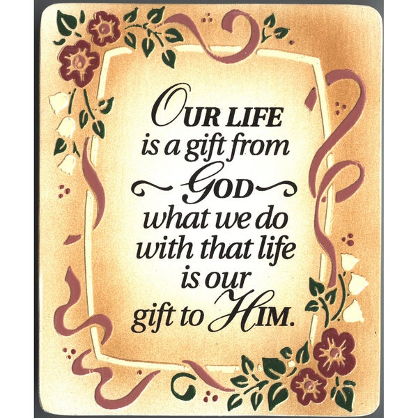 Dexsa Our Life Is A Gift Embossed Wood Plaque with Easel