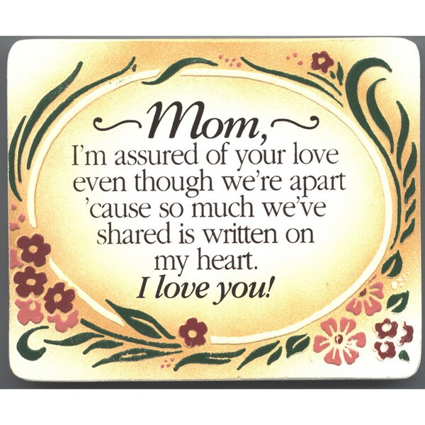 Dexsa Mom, I'm Assured Of Your Love Embossed Wood Plaque with Easel