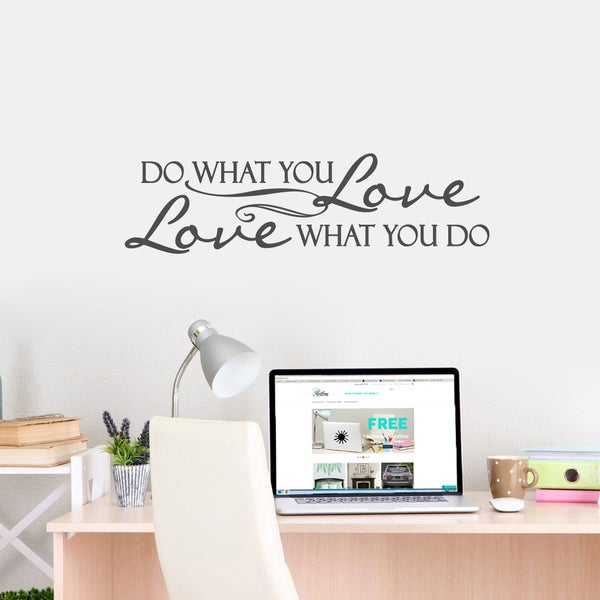 Love What You Do Medium Wall Decal