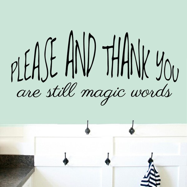 Please And Thank You Large Wall Decal