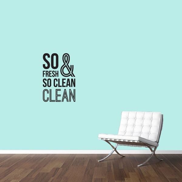 So Fresh And So Clean Small Wall Decal