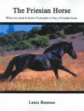 The Friesian Horse (Paperback)