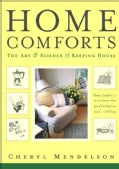 Home Comforts: The Art And Science Of Keeping House (Paperback)