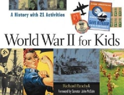 World War II for Kids: A History With 21 Activities (Paperback)