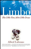 Limbo: Blue-collar Roots, White-collar Dreams (Paperback)