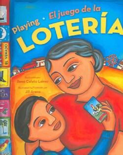 Playing El Juego De La Loteria Mexicana (Hardcover)