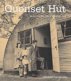 Quonset Hut: Metal Living for the Modern Age (Hardcover)