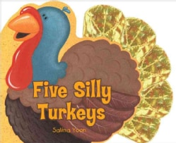 Five Silly Turkeys (Board book)