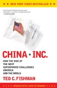 China, Inc.: How the Rise of the Next Superpower Challenges America and the World (Paperback)