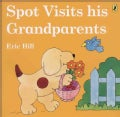 Spot Visits His Grandparents (Paperback)