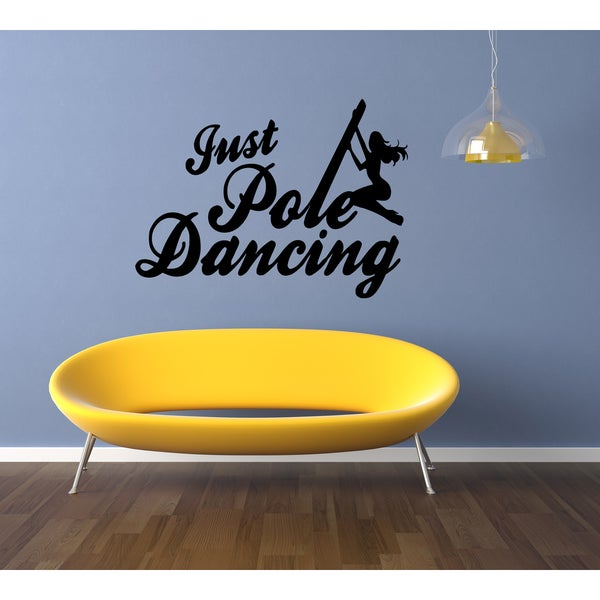 Just Pole Dance Strip Club Wall Art Sticker Decal