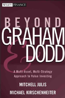 Beyond Graham And Dodd: A Multi-asset, Multi-strategy Approach To Value Investing. (Hardcover)