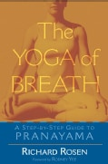 The Yoga of Breath: A Step-By-Step Guide to Pranayama (Paperback)