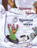 Iguanas In The Snow / Iguanas En La Nieve: And Other Winter Poems / Y Otros Poemas De Invierno (Paperback)