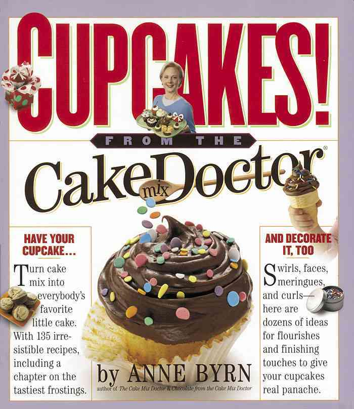 Cupcakes: From the Cake Mix Doctor (Paperback)