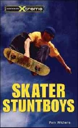 Skater Stuntboys (Paperback)